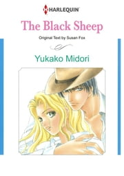 The Black Sheep (Harlequin Comics) - Harlequin Comics ebook by Susan Fox,Yukako Midori