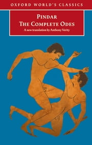 The Complete Odes ebook by Pindar,Anthony Verity,Stephen Instone