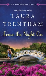 Leave The Night On ebook by Laura Trentham
