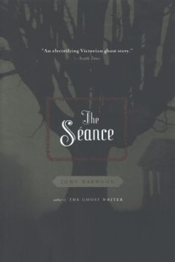 The Seance ebook by John Harwood
