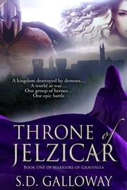 Throne of Jelzicar ebook by S.D. Galloway