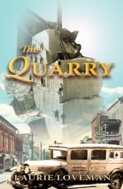 The Quarry ebook by Laurie Loveman