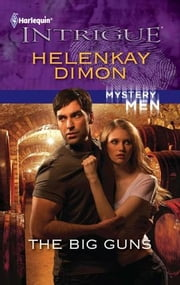 The Big Guns ebook by HelenKay Dimon