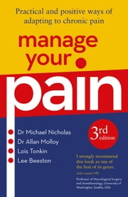 Manage Your Pain 3rd Edition ebook by Michael Nicholas