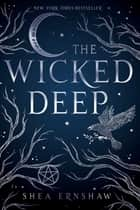 The Wicked Deep ebook by