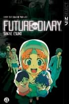 Future Diary, Vol. 3 ebook by Sakae  Esuno