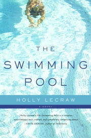 The Swimming Pool ebook by Holly LeCraw