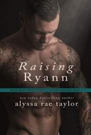 Raising Ryann ebook by Alyssa Rae Taylor