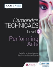 Cambridge Technicals Level 3 Performing Arts