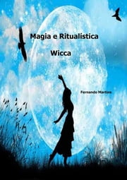 Magia E Ritualística Wicca ebook by Kobo.Web.Store.Products.Fields.ContributorFieldViewModel
