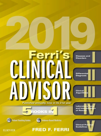 Ferri's Clinical Advisor 2019 E-Book