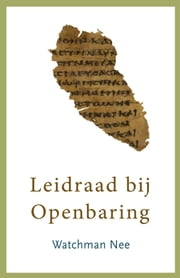 Leidraad bij Openbaring ebook by Watchman Nee