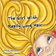 The Girl with Really Long Hair ebook by Geraldine Csapek