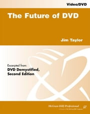 The Future of DVD ebook by Taylor, Jim