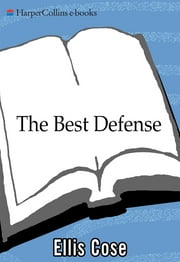 The Best Defense ebook by Ellis Cose