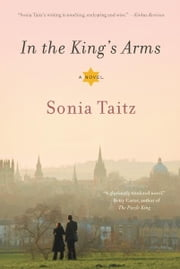 In the King's Arms - A Novel ebook by Sonia Taitz