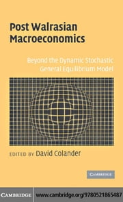 Post Walrasian Macroeconomics ebook by Colander, David
