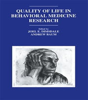 Quality of Life in Behavioral Medicine Research ebook by Joel E. Dimsdale,Andrew S. Baum,,Andrew S. Baum