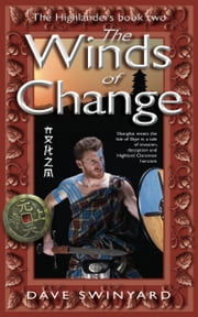The Winds of Change: Book 2 of the Highlanders Series ebook by Dave Swinyard