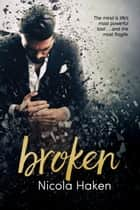 Broken ebook by Nicola Haken