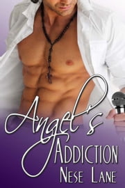 Angel's Addiction ebook by Nese  Lane