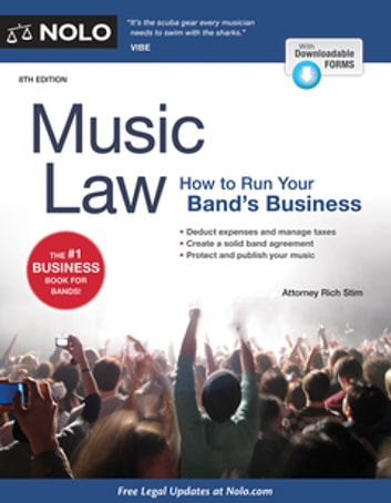 Music Law - How to Run Your Band's Business ebook by Richard Stim, Attorney