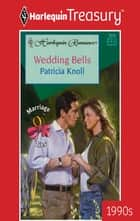 Wedding Bells ebook by Patricia Knoll