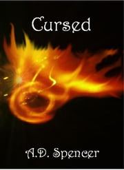 Cursed ebook by A.D. Spencer