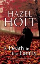 A Death in the Family ebook by Hazel Holt