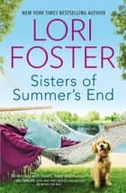 Sisters of Summer's End 電子書 by Lori Foster