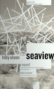 Seaview - A Novel ebook by Toby Olson, Robert Coover