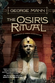 The Osiris Ritual - A Newbury & Hobbes Investigation ebook by George Mann