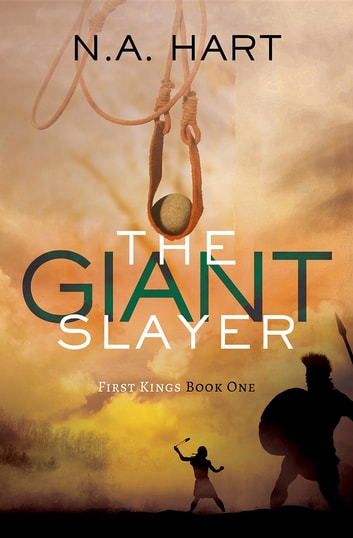 The Giant Slayer ebook by N.A. Hart