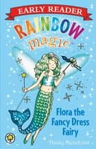 Flora the Fancy Dress Fairy ebook by