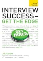 Interview Success - Get the Edge: Teach Yourself ebook by Julie Gray