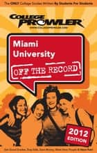 Miami University 2012 ebook by Nicholas Ward