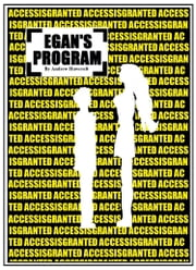 Egan's Program ebook by Andrew Hawcroft