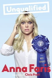 Unqualified ebook by Anna Faris, Chris Pratt