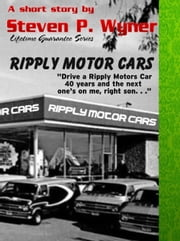 Short Story Ripply Motor Cars ebook by Steven Wyner