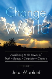 Change your World ebook by Jean Maalouf