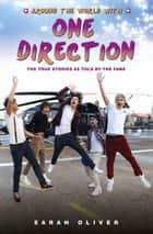 Around the World with One Direction ebook by Sarah Oliver