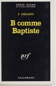 B comme Baptiste ebook by Jean Oriano
