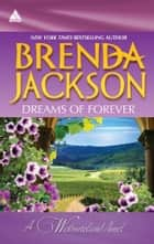 Dreams of Forever: Seduction, Westmoreland Style\Spencer's Forbidden Passion - Seduction, Westmoreland Style\Spencer's Forbidden Passion ebook by Brenda Jackson