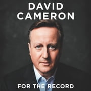 For the Record audiobook by David Cameron