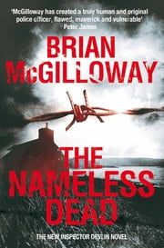 The Nameless Dead ebook by Brian McGilloway