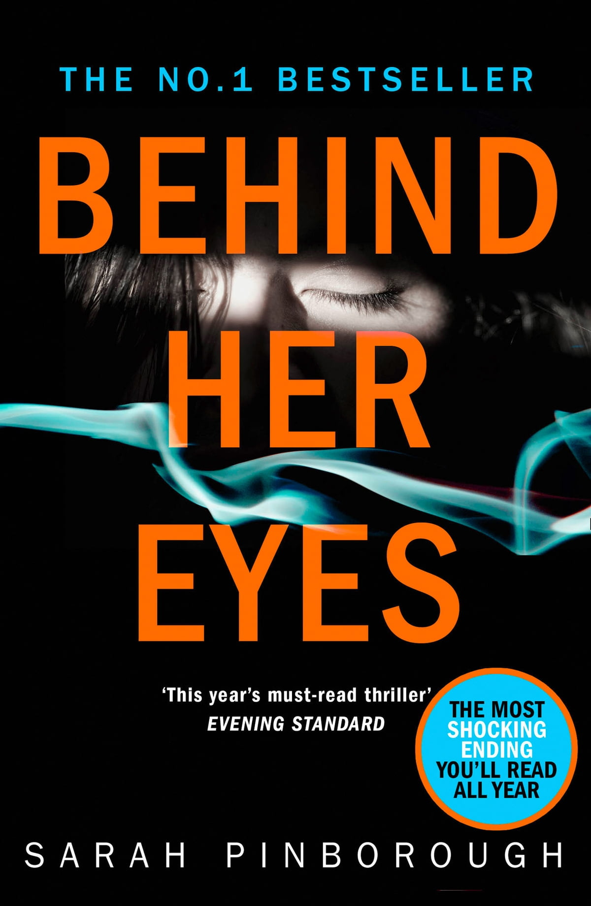 Behind Her Eyes: The Sunday Times #1 Best Selling Psychological Thriller  Ebook By Sarah