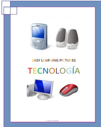 Easy Learning Pictures. Tecnología ebook by Jose Remigio Gomis Fuentes Sr