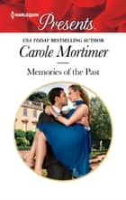 Memories of the Past ebook by Carole Mortimer