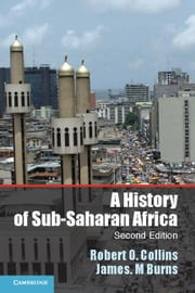 A History of Sub-Saharan Africa ebook by Collins, Robert O.