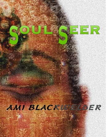Soul Seer ebook by Ami Blackwelder